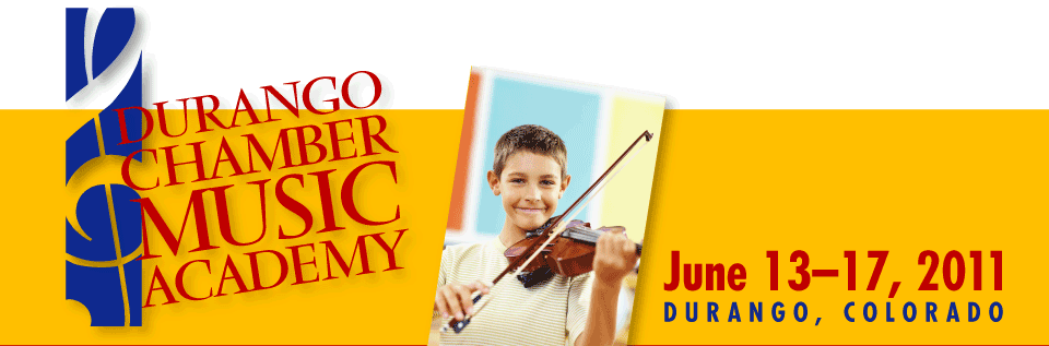 Durango Chamber Music Academy Summer Institute :: June 3-7 & 10-14, 2019