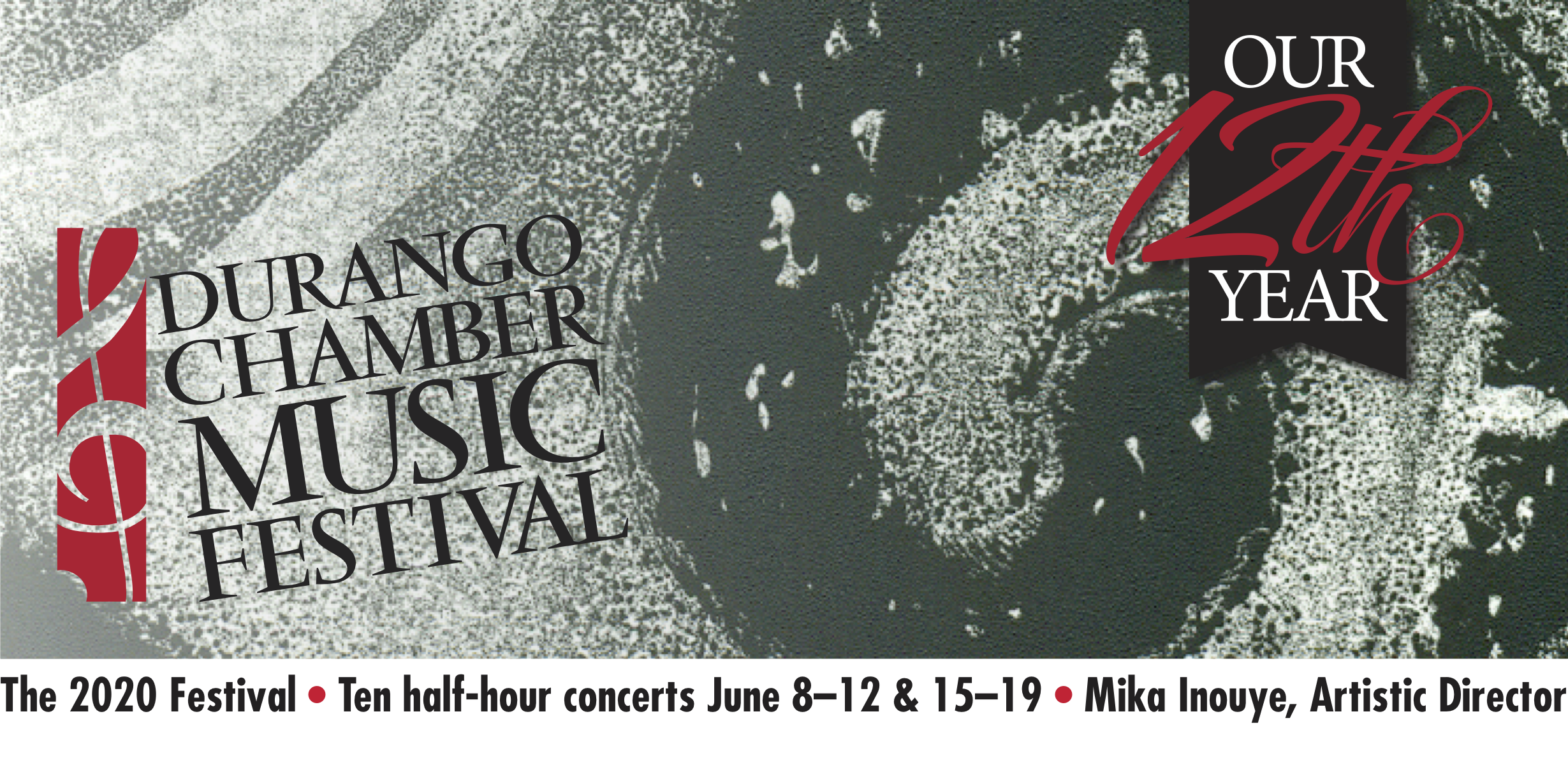 Durango Chamber Music Festival :: Ten half-hour concerts June 8-12 & 15-19, 2020